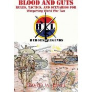 Blood and Guts by David W Hall