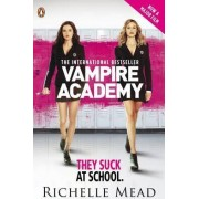 Vampire Academy Official Movie Tie-in Edition (Book 1) by Richelle Mead