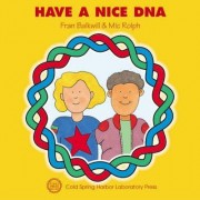 Have a Nice DNA by Frances R. Balkwill