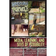 Media, Learning, and Sites of Possibility by Marc Lamont Hill