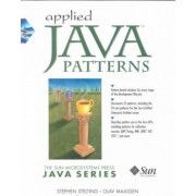 Applied Java Patterns by Stephen A. Stelting