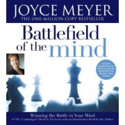 The Battlefield of the Mind by Joyce Meyer