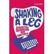 Shaking a Leg by Angela Carter