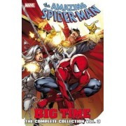 Spider-man: Big Time: The Complete Collection Volume 3 by Mark Waid