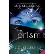 Prism by Faye Kellerman