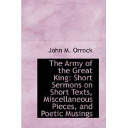 The Army of the Great King by John M Orrock