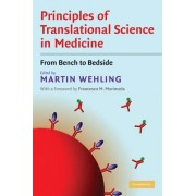 Principles of Translational Science in Medicine by Martin Wehling