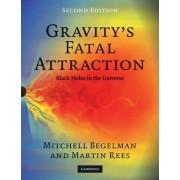 Gravity's Fatal Attraction by Mitchell C. Begelman