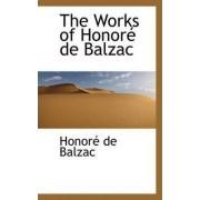 The Works of Honor de Balzac by Honore de Balzac