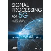 Signal Processing for 5g: Algorithms and Implementations