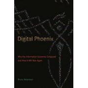 Digital Phoenix by Bruce D. Abramson