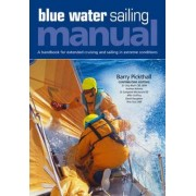 Blue Water Sailing Manual by Barry Pickthall
