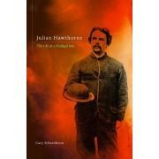 Julian Hawthorne by Gary Scharnhorst