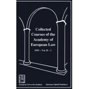 Collected Courses of the Academy of European Law/Recueil des Cours de l'Academie de Droit Europeen 1991,v.2,Bk.1: European Community Law by Academy of European Law