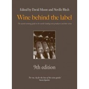 Wine Behind the Label by David Moore