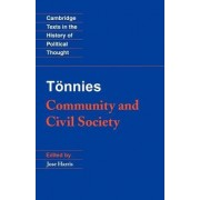 Tonnies: Community and Civil Society by Ferdinand T
