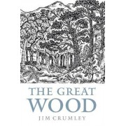 The Great Wood by James Crumley