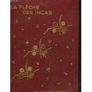La Fleche Des Incas - Flying Death