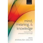 Mind, Meaning, and Knowledge by Annalisa Coliva