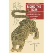 Riding the Tiger by Gordon White
