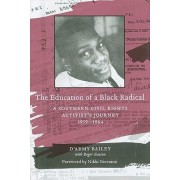 The Education of a Black Radical by D'Army Bailey