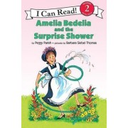 Amelia Bedelia and the Surprise Shower by Peggy Parish