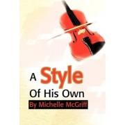 Style of His Own by Michelle McGriff
