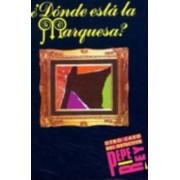 Coleccion Para Que Leas - Level 2: ?Donde Esta La Marquesa? by Loreto De Miguel