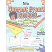 Ohio Current Events Projects - 30 Cool Activities, Crafts, Experiments & More Fo by Carole Marsh