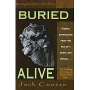 Buried Alive by Jack Cuozdo