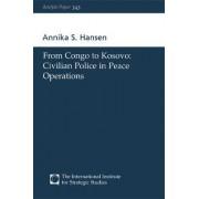 From Congo to Kosovo by Annika S. Hansen