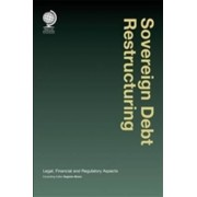 Sovereign Debt and Debt Restructuring by Eugenio A. Bruno