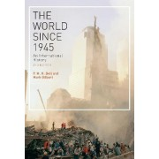 The World Since 1945 by P. M. H. Bell