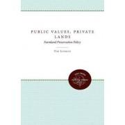 Public Values, Private Lands by Tim Lehman