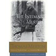 The Intimate Merton by Thomas Merton