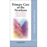 Primary Care of the Newborn by Henry M. Seidel