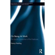 On Being At Work by Nancy Harding