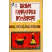 Basme fantastice romanesti X+XI - I. Oprisan