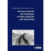 Research Methods and Techniques in Public Relations and Advertising by Bayram Aydin