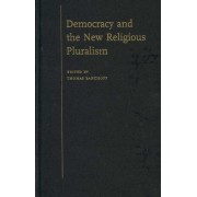 Democracy and the New Religious Pluralism by Thomas Banchoff