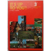 It's Up To You! 3è - (Éd. Hachette, 1980).