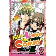 Fall in Love Like a Comic, Volume 2 by Chitose Yagami