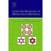Computer Modelling of Microporous Materials by C. R. A. Catlow