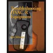 Troubleshooting HVAC-R Systems by Jim Johnson