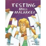 Testing Miss Malarkey by Judy Finchler