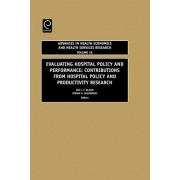 Evaluating Hospital Policy and Performance by J.L.T. Blank