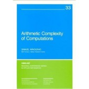 Arithmetic Complexity of Computations by Shmuel Winograd