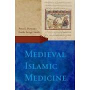 Medieval Islamic Medicine by Peter E. Pormann