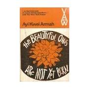 The beautiful ones are not yet born - Ayi kwei Armah - Livre