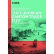 The European Canton Trade 1723 by Marlene Kessler